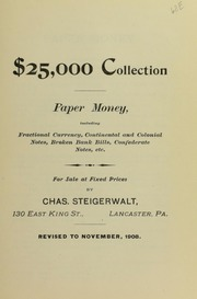 $25,000 Collection Paper Money, November 1908