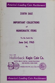 258th Sale: Important Collections of Numismatic Items
