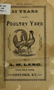 25 years in the poultry yard;