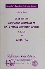 263rd Mail Sale: Outstanding Collections of U.S. & Foreign Numismatic Material