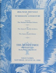 26th mail bid sale of numismatic literature, featuring the Michael Bobian library, also the James F. Ruddy archives, and the James Heath library, [etc.] ... [08/31/1996]