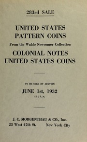 283rd sale : United States pattern coins selected from the Waldo Newcomer collection ... [06/01/1932]