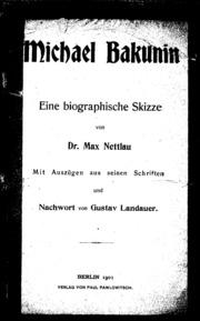 Michael Bakunin : Eine biographische Skizze