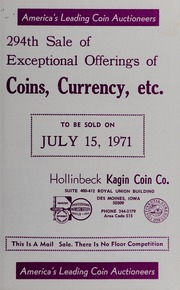 294th Sale of Exceptional Offerings of Coins, Currency, Etc.