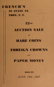 32nd auction sale of rare coins, foreign crowns, and paper money. [06/19/1947]