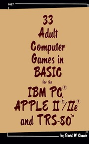 33 adult computer games in BASIC for the IBM PC, Apple II/IIe & TRS