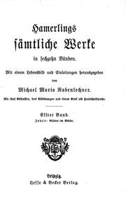 Vol 11: Hamerlings Sämtliche Werke microform : in sechzehn Bänden mit einem Lebensbild und Einleitungen