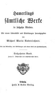 Vol 16: Hamerlings Sämtliche Werke microform : in sechzehn Bänden mit einem Lebensbild und Einleitungen