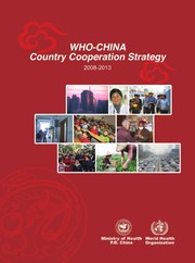 WHO-China Country Cooperation Strategy, 2008-2013