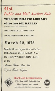 41st public and mail auction sale : the numismatic library of the late Sol Kaplan ... [03/22/1975]