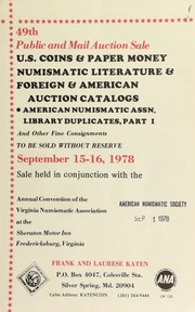 49th public and mail auction sale ... : american numismatic assn. library duplicates ... [09/15-16/1978]