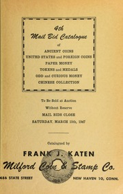 4th mail bid catalogue of ancient coins, United States and foreign coins ... [03/15/1947]