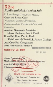 52nd public and mail auction sale ... : american numismatic association library duplicates ... R. and M. Piper ... Wylie hoard of classic U.S. auction catalogs ... [10/24-25/1980]