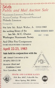 56th public and mail auction sale ... : consigned by the late Mr. Ralph Walker Jr. ... the working library of the late Mr. Al C. Overton ... [04/22-23/1983]