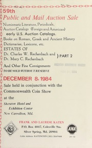 59th public and mail auction sale ... : estates of Dr. Charles W. Rechenbach and Dr. Mary C. Rechenbach ... [12/08/1984]