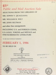 61st Public and mail auction sale : selections from the libraries of Mr. Edwin V. Quagliana, Mr. William H. Wilt, Mr. John Seltman and other fine consignments ... [02/01/1986]