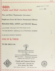 66th public and mail auction sale : fine and rare numismatic literature, duplicates from the Katen numismatic library ... [07/08-09/1988]