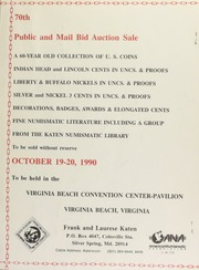 70th public and mail bid auction sale : a 60-year old collection of U.S. coins ... : from the Katen numismatic library. [10/19-20/1990]