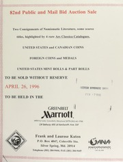 82nd public and mail bid auction sale : two consignments of numismatic literature ... [04/26/1996]