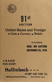 91st Auction: United States and Foreign Coins, Currency, Medals