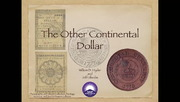 The Other Continental Dollar: Dickeson's Continental Currency Commemoratives