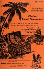9th annual convention : Florida united numismatists. [01/08-12/1964]