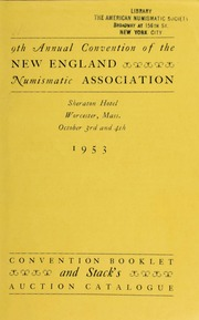 The 9th annual convention of the New England numismatic association : 1953. [10/03-04/1953]