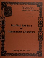 9th mail bid sale of numismatic literature, featuring selections from the libraries of  John W. Adams, Wayne Homren, David Lange, Jess Patrick, [etc.] ... [07/30/1990]