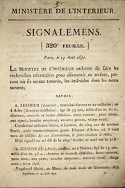 Signalement : 320º feuille, Paris, le 14 août 1830 ... Le Ministre de l-interieur ordonne da faire les recherches nécesaires pour découvrir et arrêter, partout où ils seront trouvés, les individus dont les noms suivent