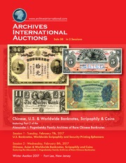Chinese, U.S. & Worldwide Banknotes, Scripophily & Coins, featuring Part 2 of the Alexander I. Pogrebetsky Family Archives of Rare Chinese Banknotes