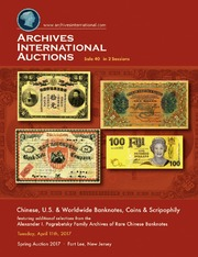 Chinese, U.S. & Worldwide Banknotes, Scripophily & Coins, featuring additional selections from the Alexander I. Pogrebetsky Family Archives of Rare Chinese Banknotes