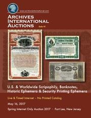 U.S. & Worldwide Scripophily, Banknotes, Historic Ephemera & Security Printing Ephemera