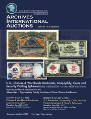 U.S., Chinese & Worldwide Banknotes, Scripophily, Coins and Security Printing Ephemera, featuring additional selections from the Alexander I. Pogrebetsky Family Archives of Rare Chinese Banknotes