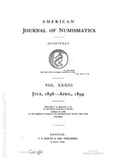 American Journal of Numismatics (Series One), Vols. 33 - 34