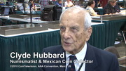 Numismatic Personality: Clyde Hubbard, March 26, 2010