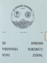 Armenian Numismatic Journal, Series 1, Vol. 27, No. 1-4, and Bulletin No. 20