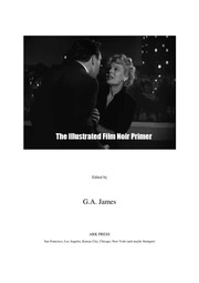 An Illustrated Film Noir Primer, 2nd Edition