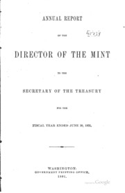 Annual Report of the Director of the Mint Fiscal Year Ended June 30, 1891