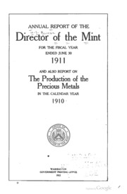 Annual Report of the Director of the Mint Fiscal Year Ended June 30, 1911