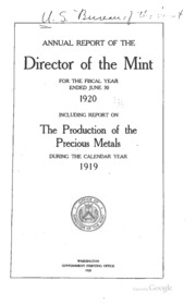 Annual Report of the Director of the Mint Fiscal Year Ended June 30, 1920