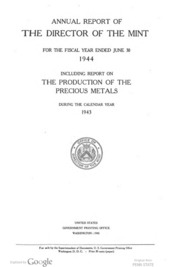 Annual Report of the Director of the Mint Fiscal Year Ended June 30, 1944