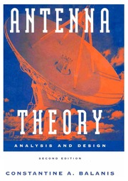 Antenna Theory Analysis And Design 2nd Ed : C A Balanis