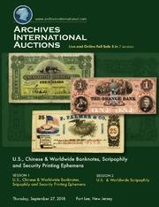 U.S., Chinese & World Banknotes, Scripophily and Security Printing Ephemera