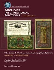 U.S, Chinese & Worldwide Banknotes, Scripophily & Ephemera