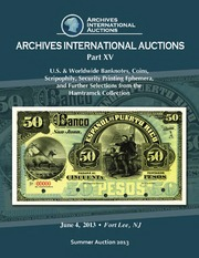 U.S. & Worldwide Banknotes, Coins, Scripophily, Security Printing Ephemera, and Further Selections from the Hamtramck Collection