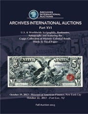 U.S. & Worldwide Scripophily, Banknotes, Autographs and featuring the Copps Collection of Historic Colonial Bonds, Stocks & Fiscal Paper