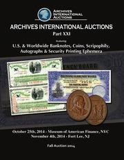 U.S. & Worldwide Banknotes, Coins, Scripophily, Autographs & Security Printing Ephemera