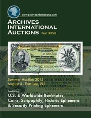 U.S. & Worldwide Banknotes, Coins, Scripophily, Autographs, Historic Ephemera & Security Printing Ephemera