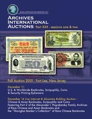 U.S. & Worldwide Banknotes, Scripophily, Coins & Security Printing Ephemera ... Alexander I. Pogrebetsky Family Archives ...