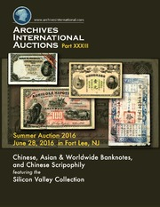Chinese, Asian & Worldwide Banknotes, and Chinese Scripophily featuring the Silicon Valley Collection
